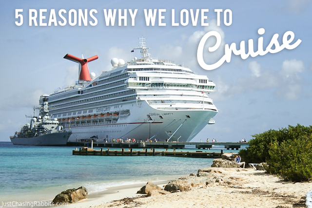 Five Reasons why we LOVE to cruise