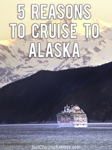 We highly recommend experiencing Alaska via cruise ship, so we're sharing our 5 reasons to cruise to Alaska. | #Alaska #USA #cruise #cruising #AlaskaCruise | Things to do in Alaska | How to see Alaska