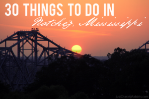 30 Things To Do in Natchez Mississippi
