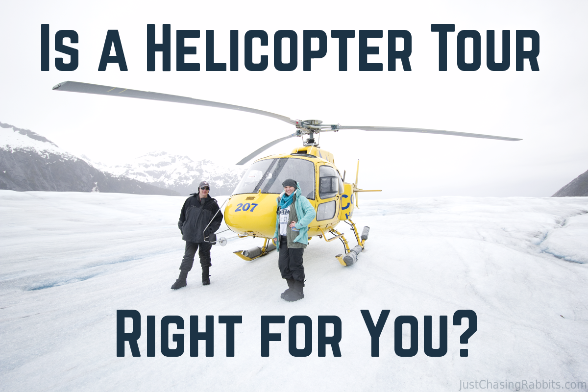 Is A Helicopter Tour Right For You  Just Chasing Rabbits