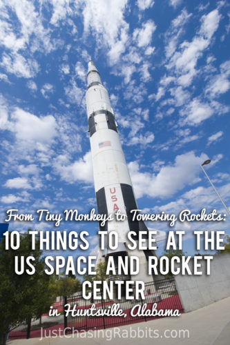From Tiny Monkeys to Towering Rockets: 10 Things to See at the US Space and Rocket Center in Huntsville, Alabama | Things To do in Huntsville | Things to do in Alabama | #VisitAlabama | #SweetHomeAlabama